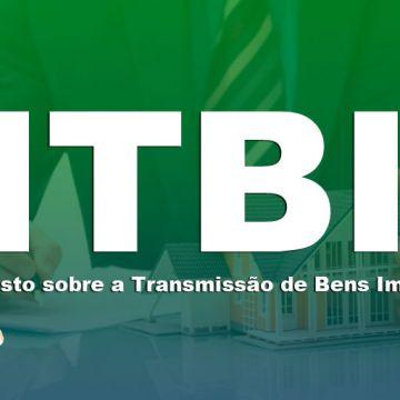 ITBI - Somente após a transferência da propriedade do imóvel